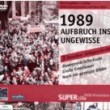 """Dokumentation """"1989 – Aufbruch ins Ungewisse"""" – alle Folgen als DVD-Special in SUPERillu"""